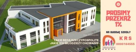 Prosimy, przekaż 1 % na budowę szkoły