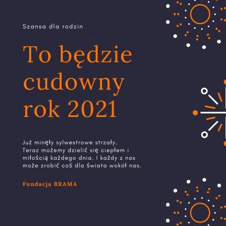 To będzie cudowny rok 2021